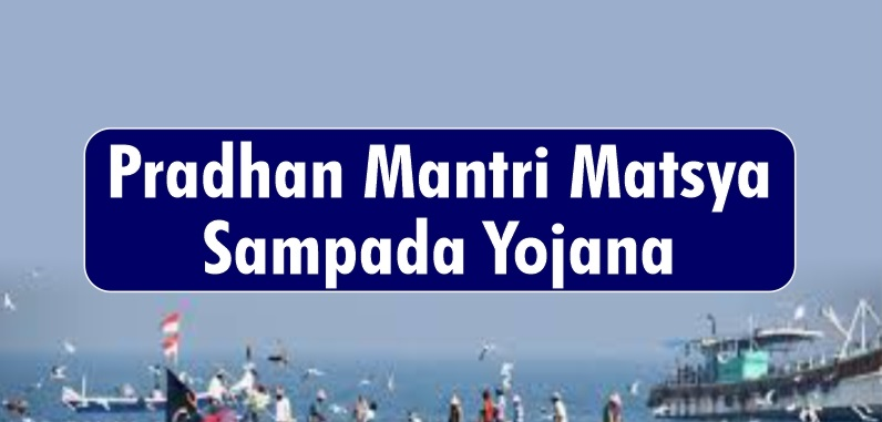 Benefits of Pradhan Mantri Matsya Sampada Yojana